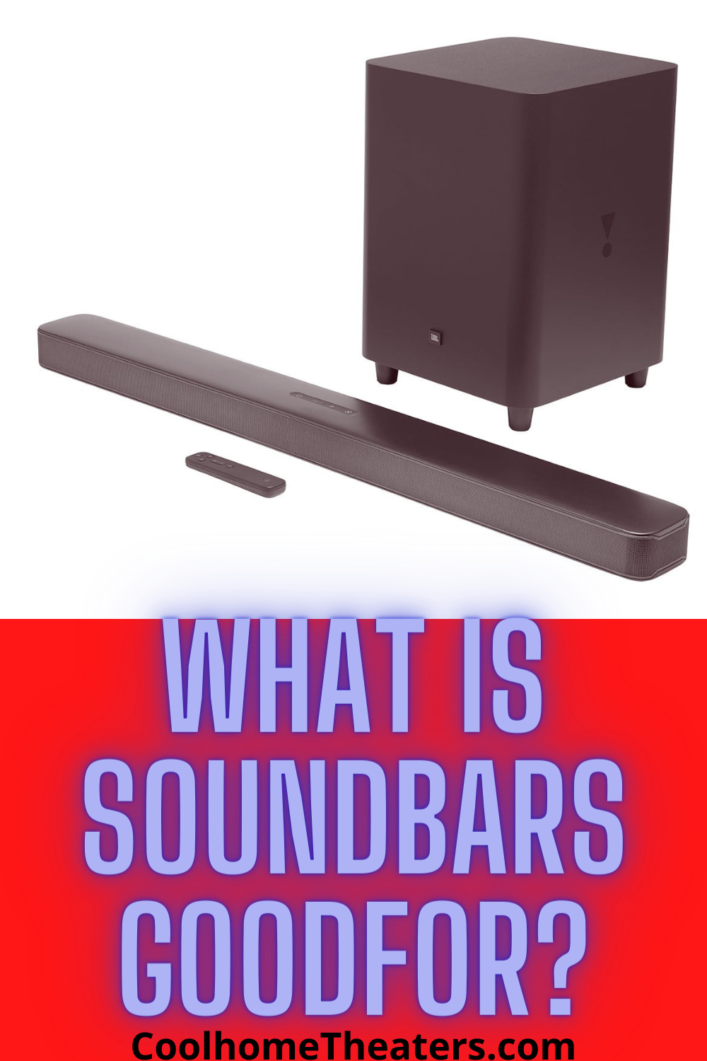 What is Soundbars Good For?