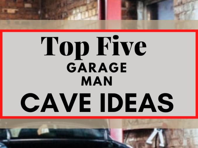 Top 5 Garage Man Cave Ideas