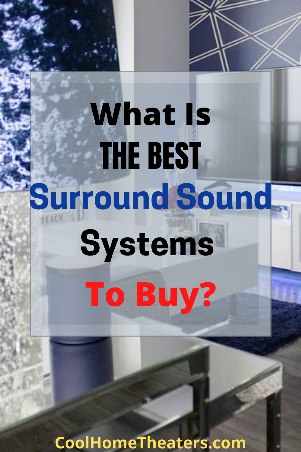 What is the Best Surround Sound Systems to Buy?