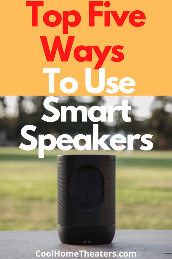 Top 5 Things To Know Before Buying A Smart Speaker